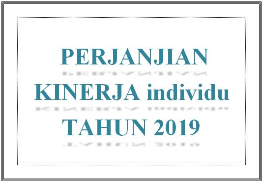 PERJANJIAN KINERJA INDIVIDU 2019