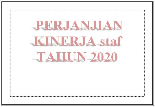 PERJANJIAN KINERJA STAF TAHUN 2020
